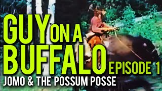 Guy On A Buffalo - Episode 1 (Bears, Indians & Such) thumbnail