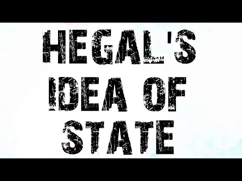 hegal's idea of state - viewers choice topic