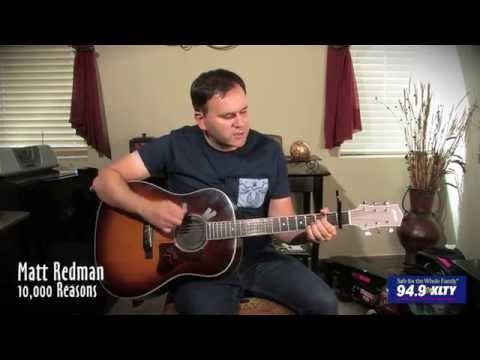 "Matt Redman - ""10,000 Reasons"" (acoustic) - 94.9 KLTY"