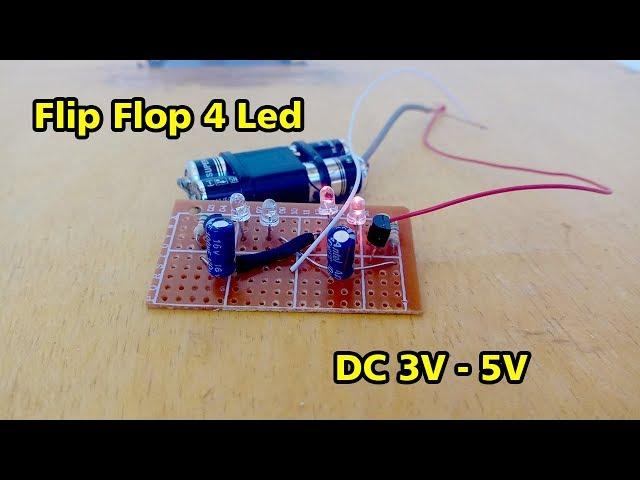 Membuat Lampu Flip Flop 4 Led 3V-5V