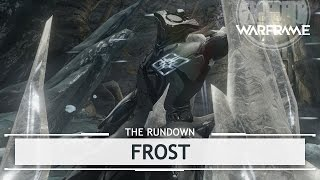 Warframe: Frost, Winter Is Coming.. [therundown]