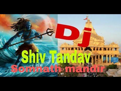 Shiv tandav DJ  Sankar bhagvan aaj tandav nache,somnath mandir Gujarat