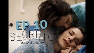 SECRETO - S03 Ep 10 - Última temporada [ENGLISH & SPANISH SUBTITLES] Websérie LGBT