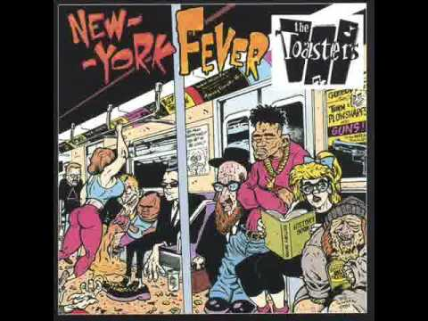 The toasters new york fever