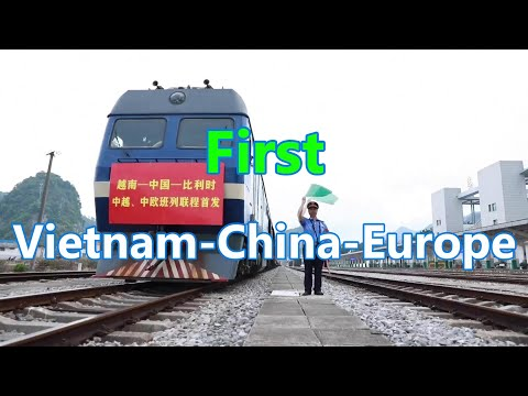 For the first time, China-Vietnam and China-Europe freight trains have been connected. 中越、中歐班列首次實現互通
