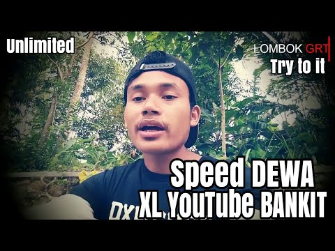 SPEED DEWA INTERNET XL AXIATA YOUTUBE BANGKIT LAGI