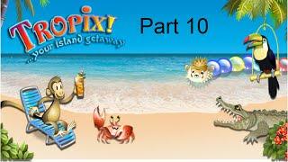 Tropix - Part 10 - SHELLS AND FREEZING FRUIT!