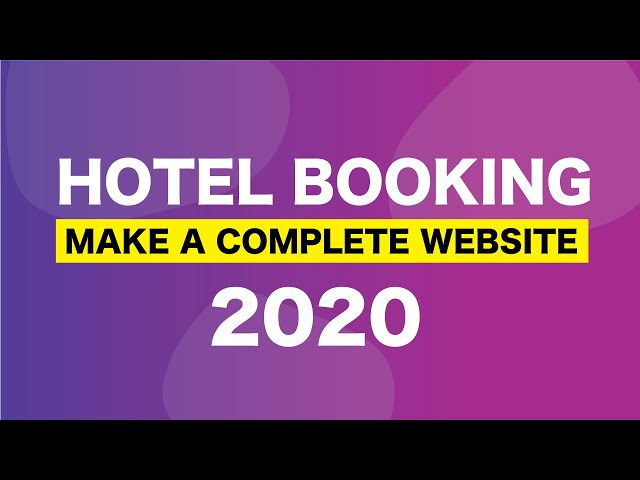HOTEL BOOKING TUTORIAL 2020: Make A Hotel Booking Website using MotoPress Booking and Elementor