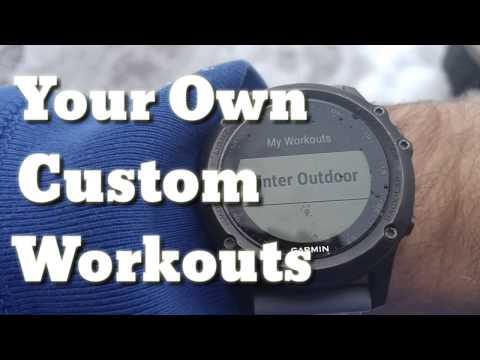 Garmin Fenix 3 : Custom Workout