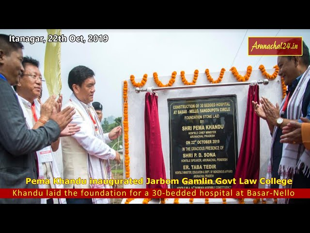 Pema Khandu inaugurated Jarbom Gamlin Govt Law College at Jote