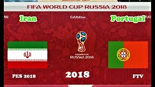 IRAN vs PORTUGAL - Full Match & All Goals - 2018 World Cup - PES 2018 Gameplay HD