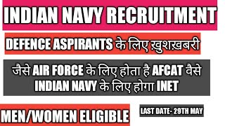 Indian navy entrance test | INET 2019| eligibility | pay scale| syllabus| exam pattern|
