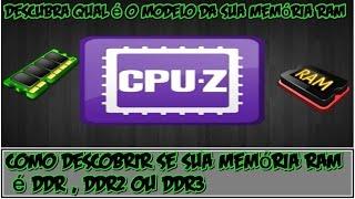 Como descobrir se sua memória ram é DDR , DDR2 OU DDR3