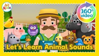Let's Learn Animal Sounds | Find the Animal (360° Video)