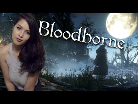 And so it Begins... | Bloodborne | Part 1