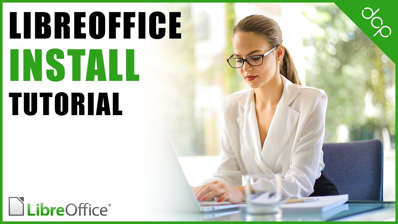 Libre Office 6 Install Tutorial