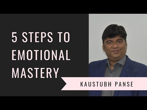 5 Steps to Emotional Mastery