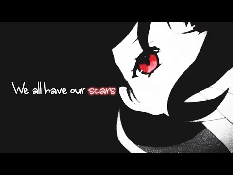 【Nightcore】→ Scars || Lyrics