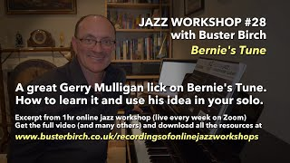 Gerry Mulligan lick on Bernie's Tune. Excerpt from Online Jazz Workshop #28 (1hr video available)