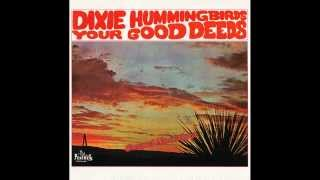"""You Ought To Have Been There"" (1967) Dixie Hummingbirds"