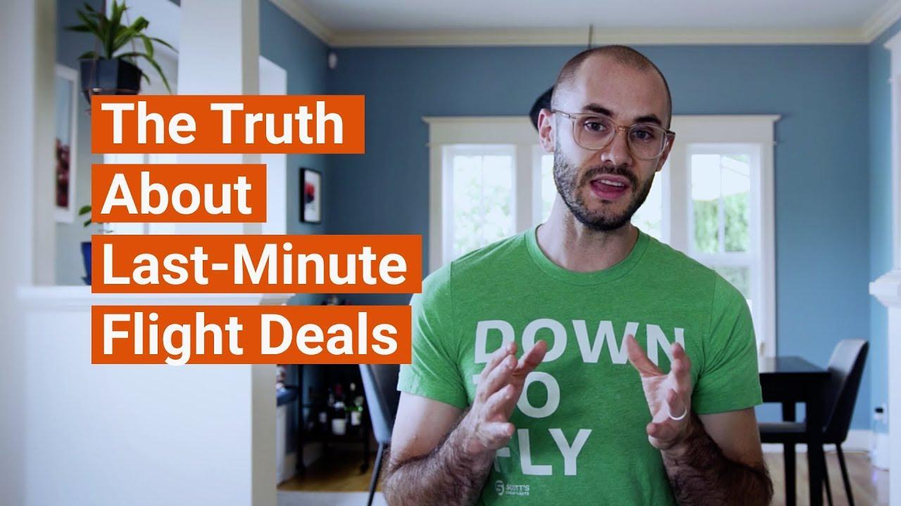 How To Find Cheap Last Minute Flights Scott S Cheap Flights