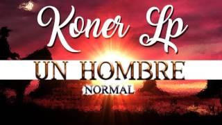 KONER LP - UN HOMBRE NORMAL (Cover)
