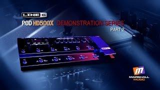 POD HD500X Demonstration Part 2 - Peter Hanmer