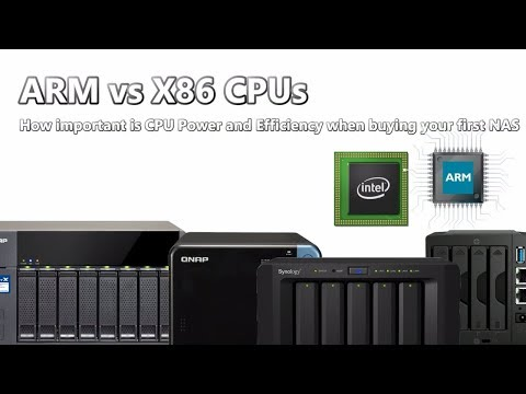 ARM vs X86 CPUs - How important is CPU Power and Efficiency when buying your first NAS