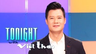 Tonight with Viet Thao - Episode 33 (Special Guests: QUANG DUNG)