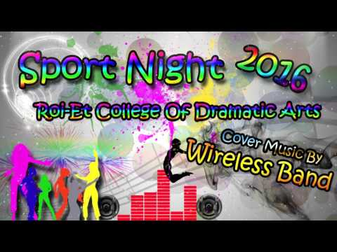 Sport Night 2016/Roi-Et College Of Dramatic Arts [Music cover By Wiireless Band] 2/2