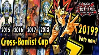 Cross-Banlist Cup 2019 - ALL SUGGESTIONS WELCOME!!
