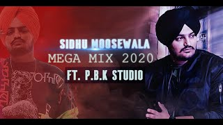 Sidhu Moosewala Mega Mix 2020 ft. P.B.K Studio