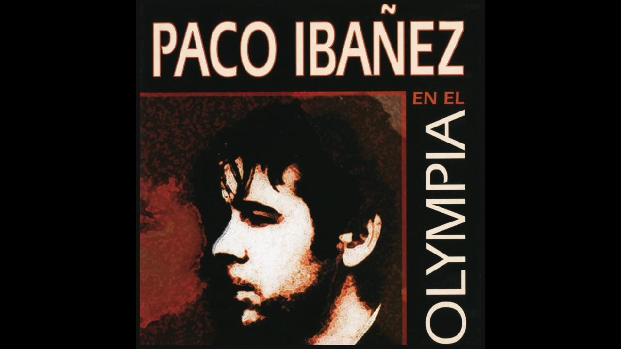 Paco Ibáñez En El Olympia Album Completo Youtube