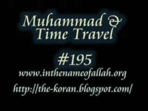 Atheist Guide to Islam: Muhammad and Time Travel