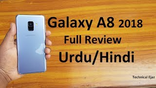 Samsung Galaxy A8 2018 Full Review Urdu/Hindi