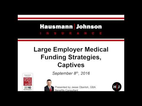 On Demand Webinar: Large Employer Medical Funding Strategies