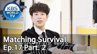Download lagu Matching Survival 1 1 썸바이벌 1 1 EP 17 Part 2 MP3