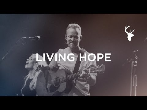 Living Hope - Brian Johnson | Bethel Music Worship Mp3