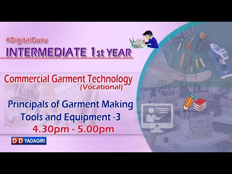 1st Inter Commercial Garment Technology | Principal Of Garment Making Tools & Equipment-3 | Oct 16,