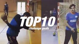 Top 10 Handball challenge goals - Freestyle