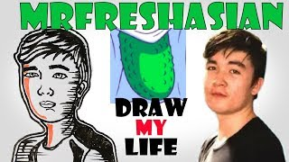 Draw My Life : MrFreshasian