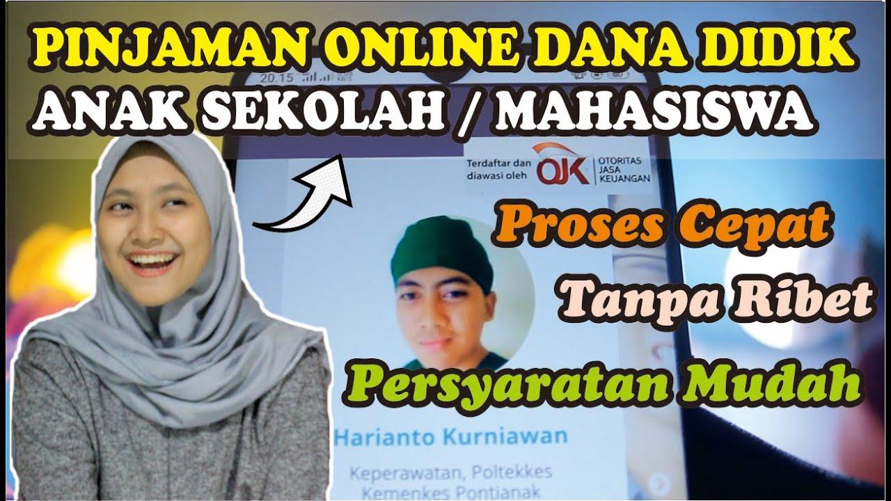 Pinjaman Online Dana Didik Untuk Pelajar Mahasiswa Tanpa Jaminan