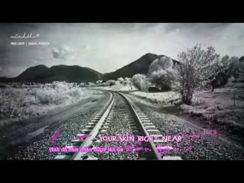 FREE LOOP || Daniel Powter || Lyrics Video + Vietsub