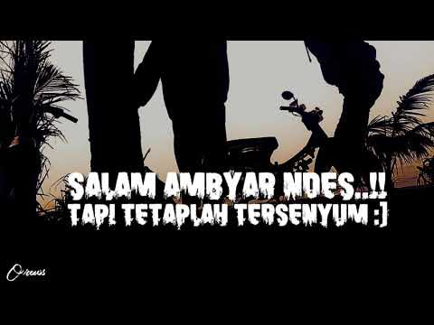 Story Wa Pendek Versi Pedaljowo Salam Ambyar Youtube