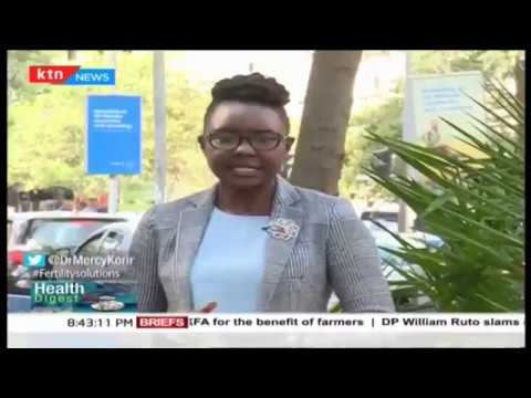 Fertility Solutions_with Dr. Mercy Korir_Health Digest | Part 2
