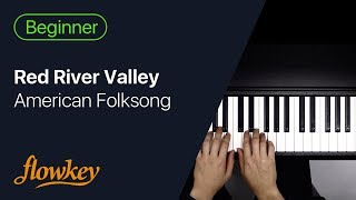 Red River Valley (easy piano for beginners)