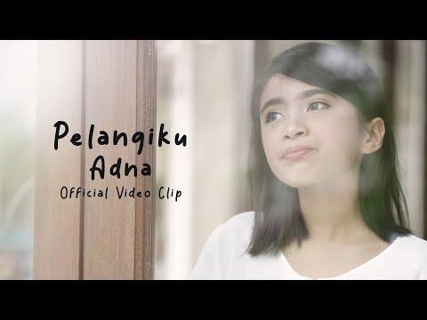 Adna - Pelangiku (Official Video Clip)