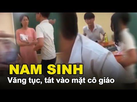 Nam sinh văng tục, tát cô giáo trước sự chứng kiến của cả lớp - Học đường có còn tôn nghiêm?