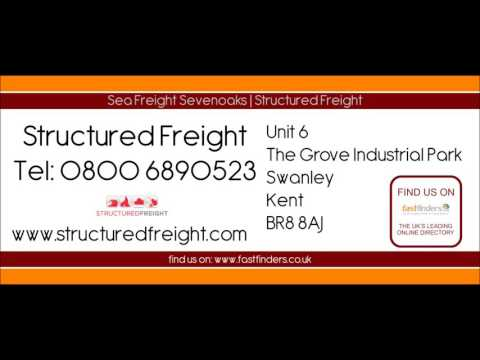 Sea Freight Sevenoaks | Structured Freight