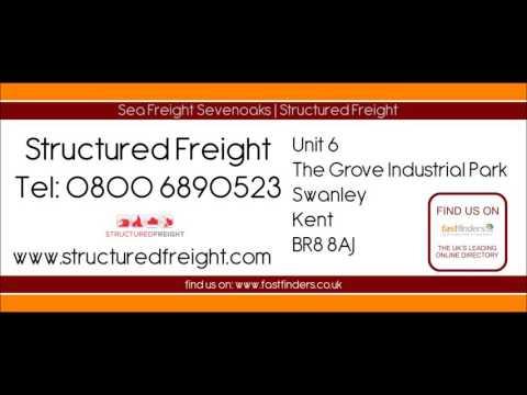 Sea Freight Sevenoaks   Structured Freight